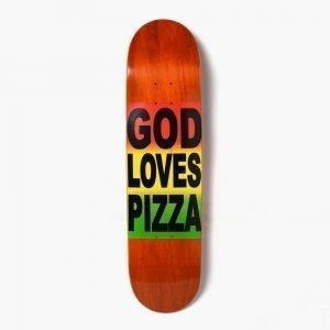 Pizza Skateboards God Loves Pizza 8